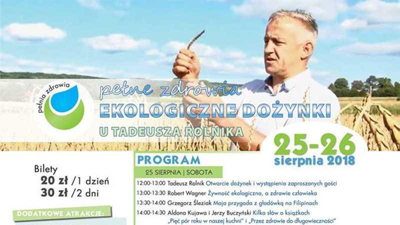 Pełnia zdrowia Ekologiczne Dożynki u Tadeusza Rolnika - Biolit