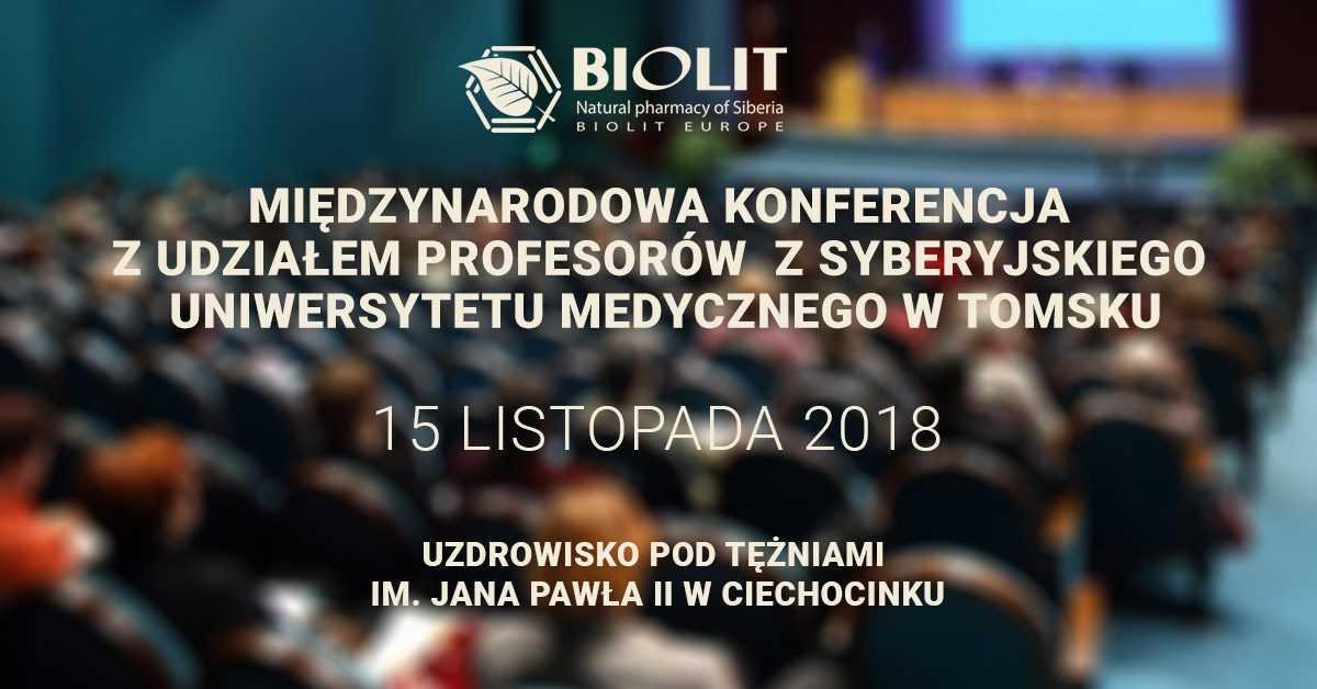 Międzynarodowa konferencja z udziałem profesorów z Syberyjskiego Uniwersytetu Medycznego w Tomsku – Ciechocinek / 15.11.2018 - Biolit