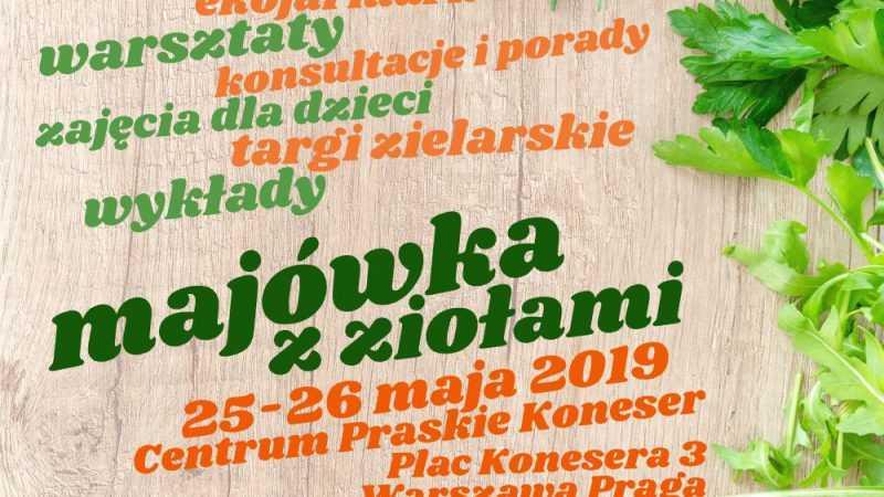 Majówka z ziołami w Warszawie / 25.05.2019 - Biolit