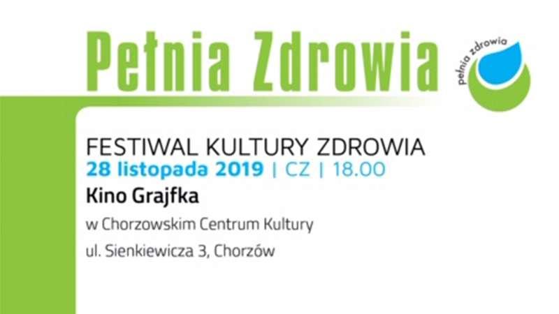 Pełnia Zdrowia - Festiwal Kultury Zdrowia / Chorzów / 28.11.2019 - Biolit